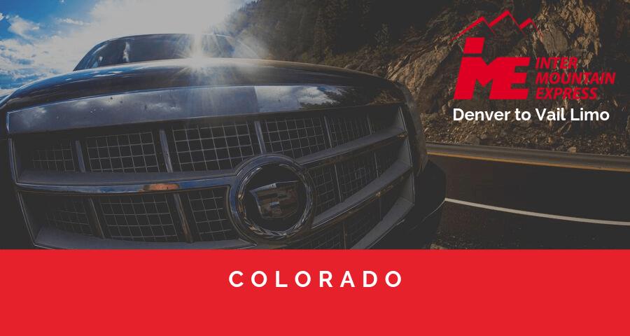 Denver to Vail Limo and Denver shuttle service
