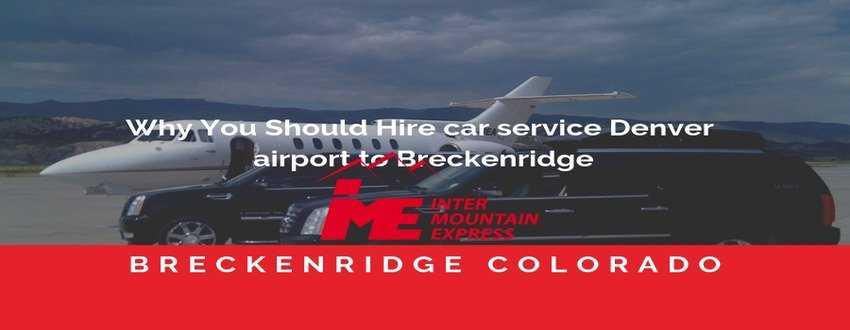 car service Denver airport to Breckenridge