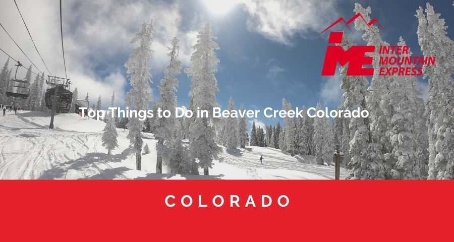 Top Things to Do in Beaver Creek Colorado - shuttle from Denver airport to Beaver Creek